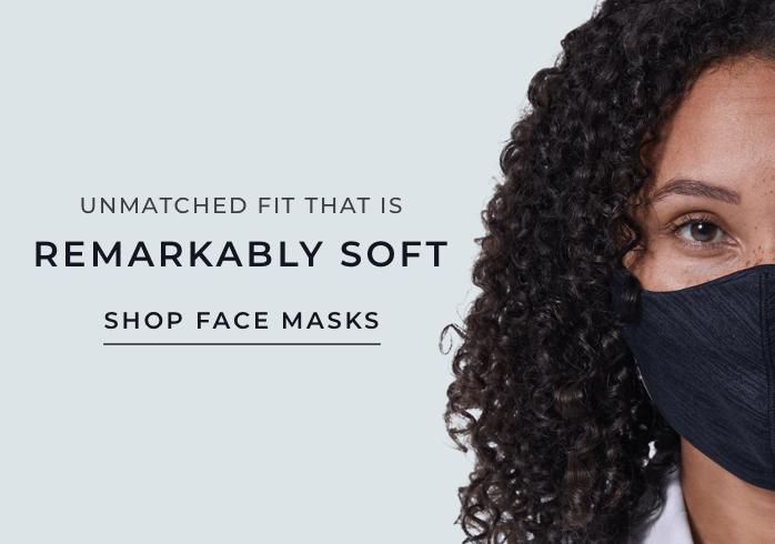 Unmatched Fit that is Remarkably Soft, Shop Face Masks